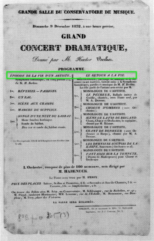 1832 年的布告,顯示《回生》首演時,奏於《藝術家生命中之片段》後。
